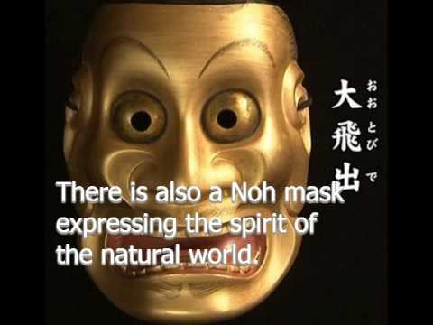 There are various kinds of Noh masks.There is Noh music in one of traditional Japanese culture.
