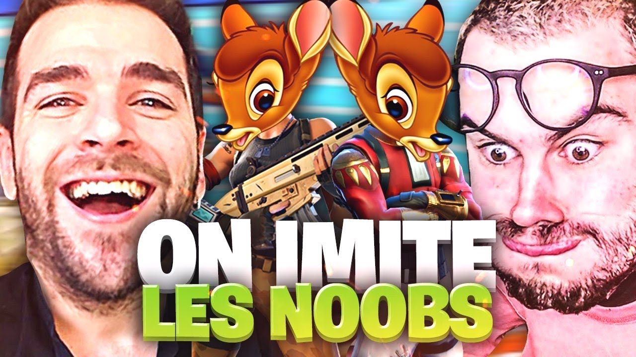 🔥ON RÉALISE L'IMPOSSIBLE AVEC LEBOUSEUH! ► ON IMITE LES PIRES NOOBS Fortnite !