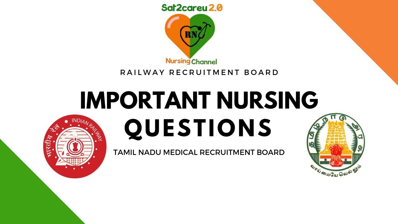 Important Questions for RRB and Tamil Nadu MRB Staff Nurse Exams 2019