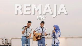 HIVI! - Remaja (Cover) Nauval Tama ft. Bagus Ardi & Intan Lestyani