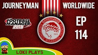 Fm18 - journeyman worldwide - ep114 - benfica - olympiacos greece - football manager 2018