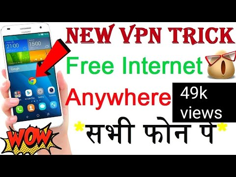 *Expired* free internet 100000% working with proof ( vpn trick free internet) 2019