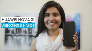 Huawei Nova 3i Unboxing & Hands on Review
