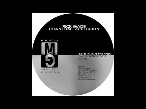 Rick Wade - Thought Process [Moods & Grooves, 1999]