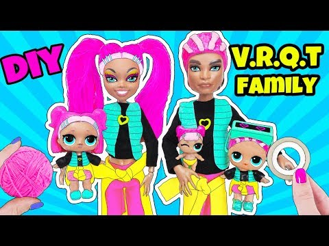LOL Families Surprise! How to Make VRQT Family DIY
