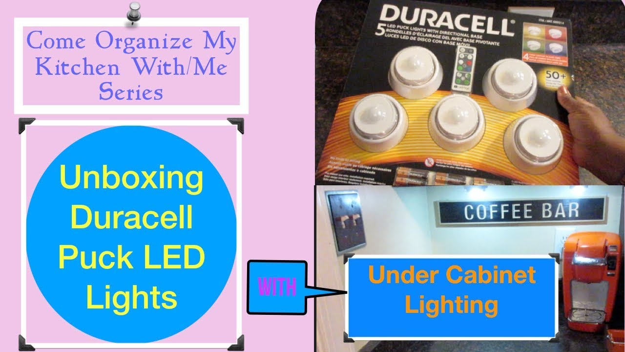 Charmant Unboxing Duracell LED Lights With Under Cabinet Lighting (Come Organize My  Kitchen With/Me Series)