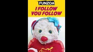 I FOLLOW YOU FOLLOW   Funzoa Mimi Teddy   Funny song on Followers