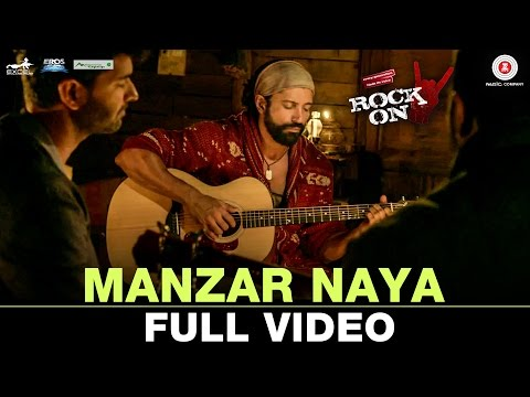Manzar Naya - Full Video | Rock On 2 | Farhan Akhtar, Arjun Rampal, Purab Kholi, Prachi D, Shahana G