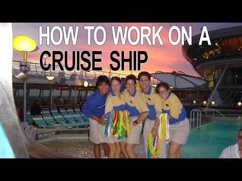 Cruise Ship Jobs - How To Work On A Cruise Ship