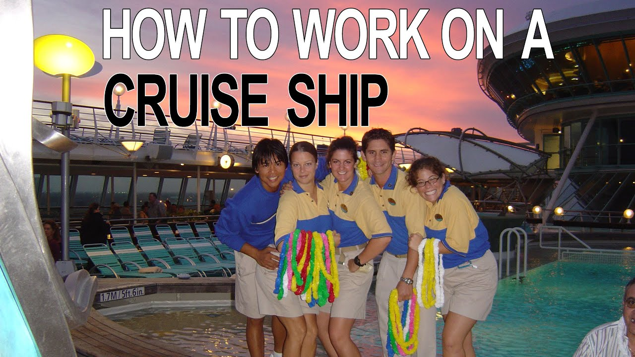 Cruise Ship Jobs How To Work On A Cruise Ship Youtube