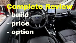 2018 Ford EcoSport Compact SUV - Build & Price Review - S, SE, Titanium and SES