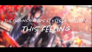 Nightcore The Chainsmokers This Feeling ft Kelsea Ballerini