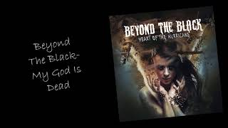 Beyond The Black My God Is Dead