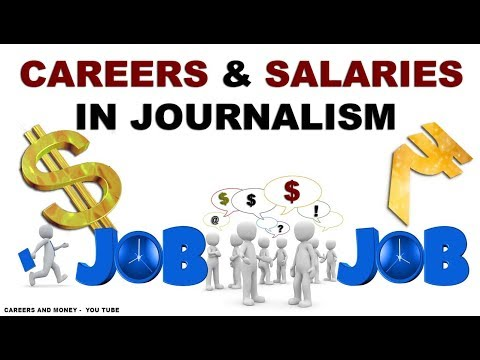 Careers and Salaries in Journalism