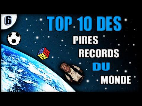 TOP 10 DES PIRES RECORDS DU MONDE