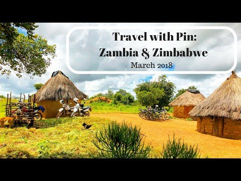 Travel with Pin: Two Weeks in Zambia & Zimbabwe - March 2018