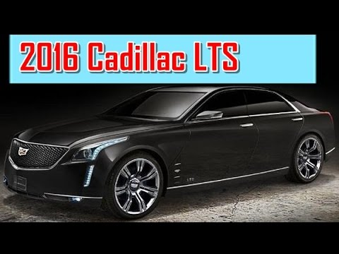 2016 Cadillac Lts Redesign Interior And Exterior