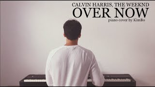 Calvin Harris, The Weeknd - Over Now (piano cover + sheets)