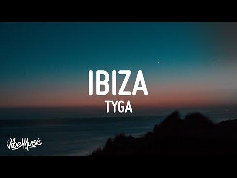 Tyga - Ibiza (Lyrics)