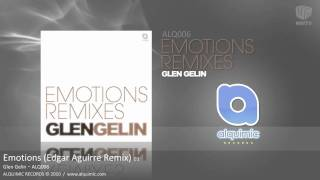 Download ALQ006.3 - Emotions (Edgar Aguirre Remix) MP3 song and Music Video