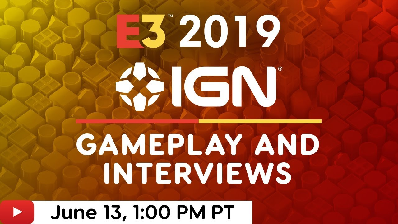 Ign E3 2019 Schedule E3 2019 Bloodlines 2, Blasphemous, Greedfall and More!   IGN Live