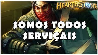 HEARTHSTONE - SOMOS TODOS SERVIÇAIS! (STANDARD MIRACLE ROGUE)