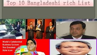 Top 10 Bangladeshi Rich person List 2014 _Richest Person in Bangladesh