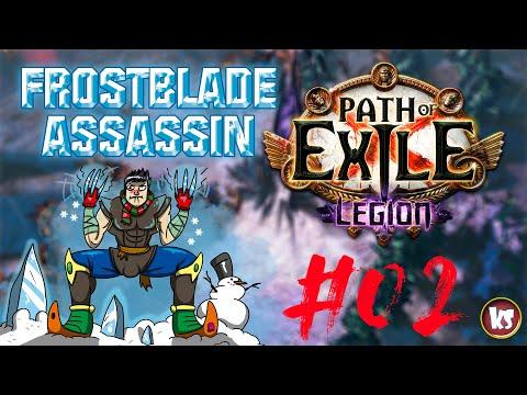 PATH OF EXILE LEGION - Frostblades Assassin #02 || Killersamus Games
