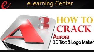 How to crack Aurora 3D Animation Maker ||  v14.09.11 + Crack and Serial