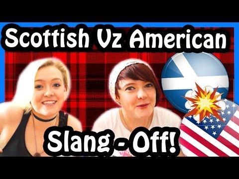 Scottish Vz American: Slang - OFF