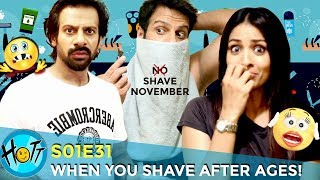 When You Shave After Ages | Couple of Mistakes | S01E31 | Karan Veer Mehra | Barkha Sengupta