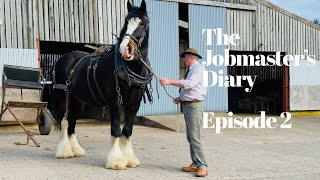 THE JOBMASTER'S DIARY - EPISODE 2