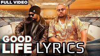 Deep jandu bohemia good life full song lyrics | official music video 2018 i do not own anything. all credits go to the right owners. no copyright intented....