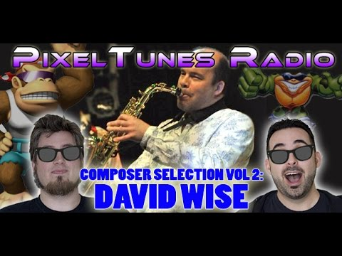 PixelTunes Radio Podcast Show: Episode 23 - Composer Spotlight - David Wise