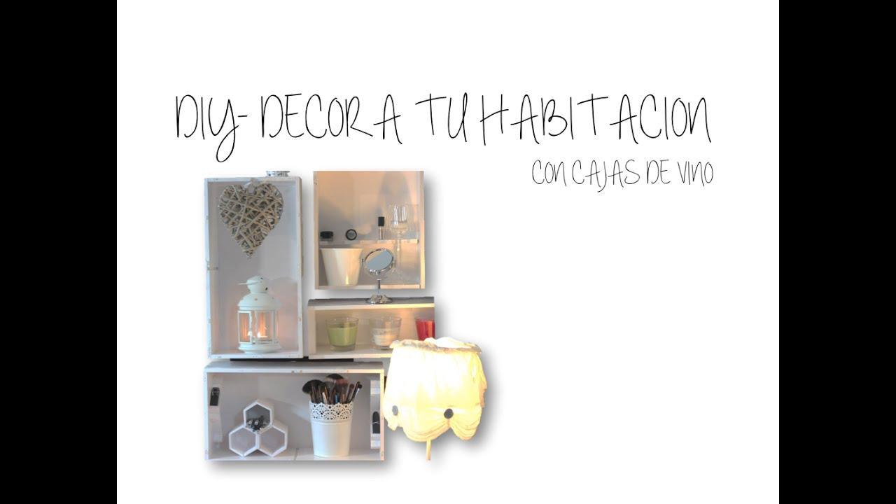 Diy decora tu cuarto i con cajas de vino youtube - Cajas de vino para decorar ...
