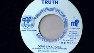 Truth - Come Back Home - Deep Soul Classics