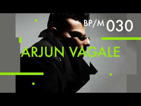 Arjun Vagale - Beatport Podcast 030