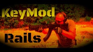 KeyMod Rifle Rail System: What Is It And How Does It Work?  (HD)