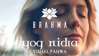 Yog Nidra in Hindi योग निद्रा हिंदी Guided Meditation Deep Sleep Relaxation by Vishal Pahwa