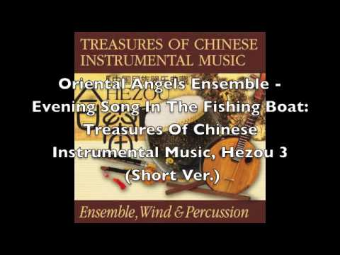 Oriental Angels Ensemble - Evening Song In The Fishing Boat: Hezou 3 (Short Ver.)