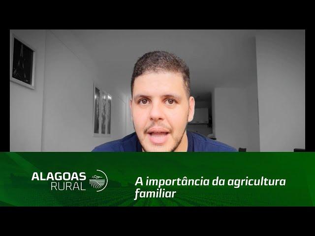 Campo Empreendedor: a importância da agricultura familiar