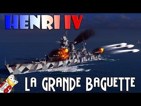 World of Warships - Henri IV - La Grande Baguette