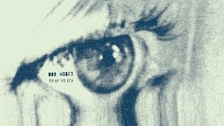 bob moses i aint gonna be the first to cry official audio