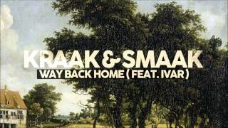 Kraak & Smaak - Way Back Home (feat. Ivar) (Fouk Remix)