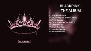 [DOWNLOAD LINK] BLACKPINK - THE ALBUM (MP3)