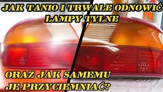 How to Restore EASY and cheaply Headlight and Tail Light DIY