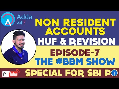 BBM || NON RESIDENT ACCOUNTS HUF AND REVISION || SBI PO 2017