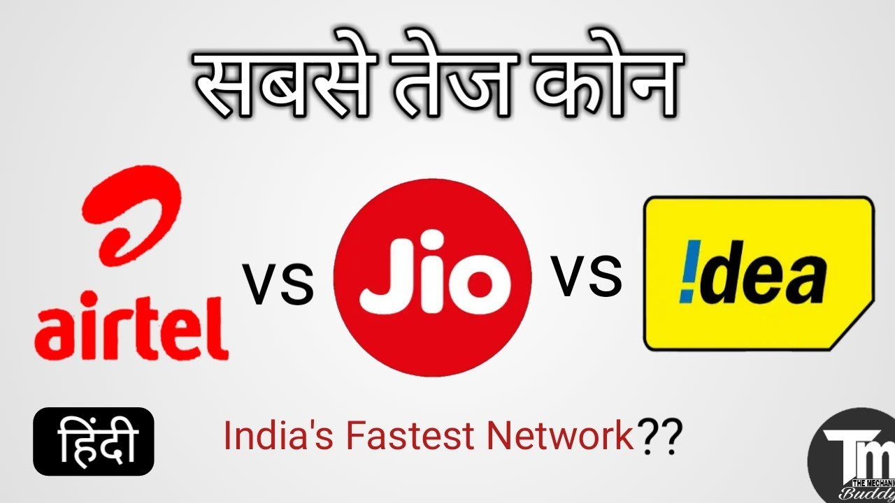 Jio vs Airtel vs Vodafone vs Idea 4G speed Test which is Best
