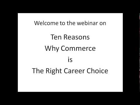Ten Reasons Why Commerce is The Right Career Choice