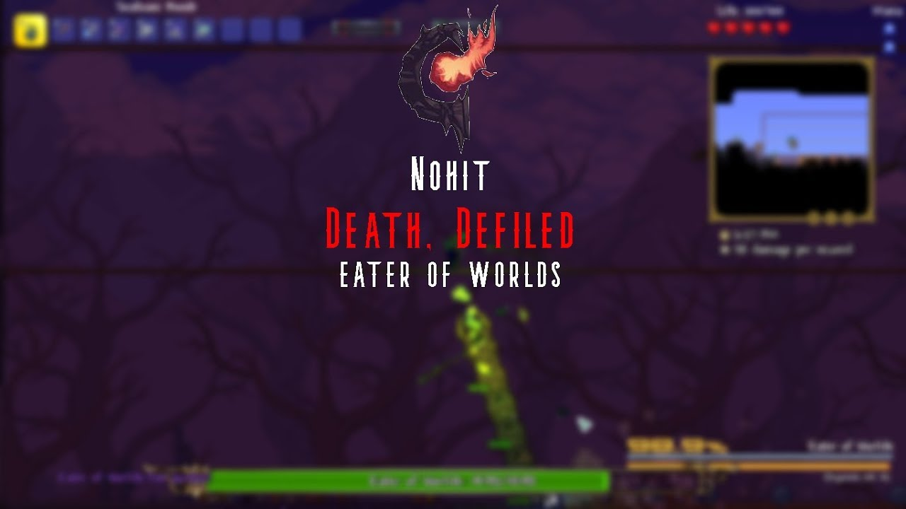 Terraria Calamity Mod: Eater of Worlds Nohit (Death, Defiled)